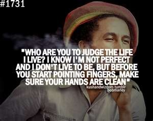 Bob Marley Quotes #Truth: Bobmarley, Bobs Marley Quotes, Favorite Quote, Hands, Judges, Truths, Quotes Life, Living, Bob Marley