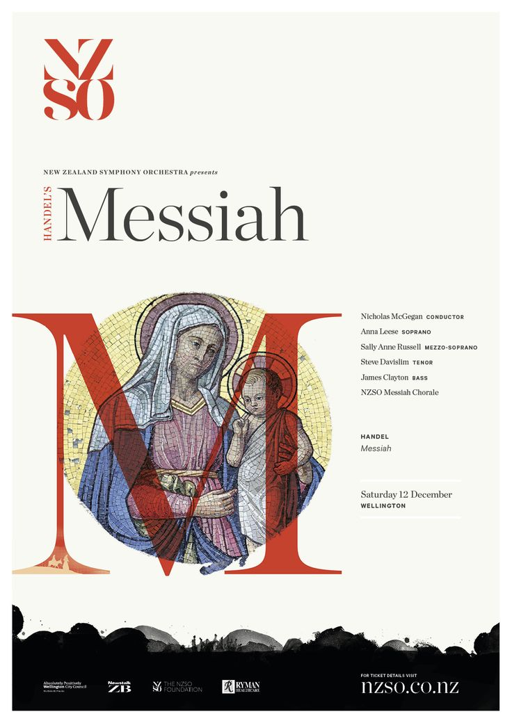 Handel's Messiah 12 December 2015. A three-hundred-year-old Christmas smash hit, Handel's peerless oratorio is the perfect holiday season gift for concertgoers of every kind. https://www.nzso.co.nz/concerts/concert/messiah-2015/