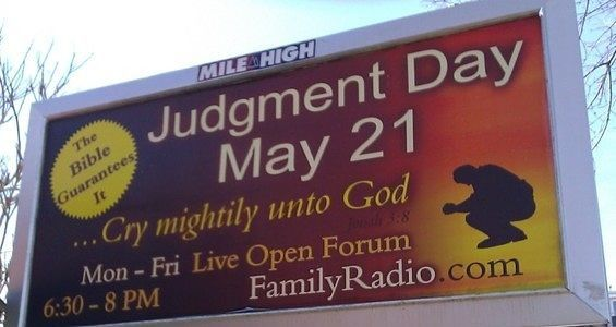 "Harold Camping started predicting Judgment Day in 1992, setting the date as September 6, 1994.  He even wrote 2 books about it.  Didn't happen.  His next guess was May 21, 2011.  He spent millions pushing the date on billboards.  When the Rapture again failed to arrive, he proclaimed himself ""flabbergasted"" and offered a backup date of October 21, 2011.  Once again, no dice.  He offered a mea culpa on his website and got out of the prediction business."