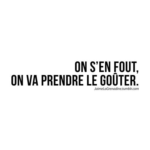 On s'en fout, on va prendre le goûter - #JaimeLaGrenadine #citation #punchline…