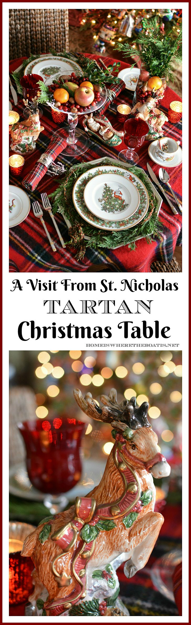 A Visit From St. Nicholas Christmas Table | homeiswheretheboatis.net #plaid #tartan #FitzandFloyd #reindeer