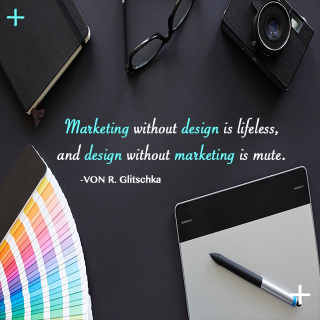 Design and Marketing go hand in hand.   #socialmedia #socialplus #socialmediamarketing #sm #sp #marketing #design #vision #value #art #camera #color #market #business
