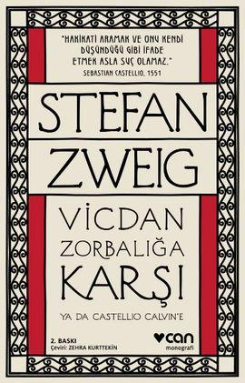 Stefan Zweig - Vicdan Zorbalığa Karşı ya da Castellio Calvin'e http://buyukbalik.blogspot.com.tr/2014/12/stefan-zweigdan-vicdan-zorbalga-kars-ya.html