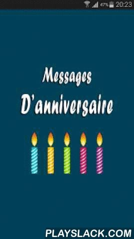Message D'anniversaire  Android App - playslack.com , Vous souhaitez envoyer vos vœux d'anniversaire par message? Alors vous êtes dans le bon endroit. Ecrire un message d'anniversaire pour votre amie, votre maman, papa ou à votre chéri(e) ne devrait plus vous prendre beaucoup de temps.Des exemples de textes d'anniversaire original sur notre application pour vous donner de l'inspiration à rédiger un beau message d'anniversaire.Les messages de vœux pour souhaiter un joyeux anniversaire sont…