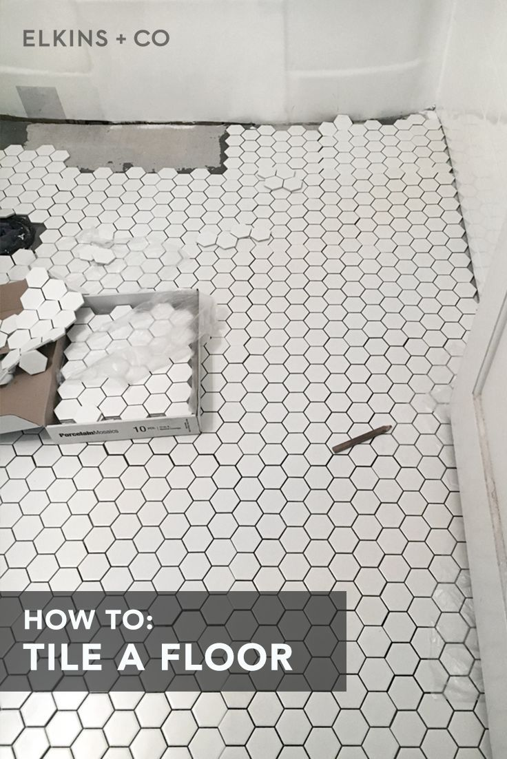 How To Tile The Bathroom Floor Simple Bathroom Remodel Hexagon