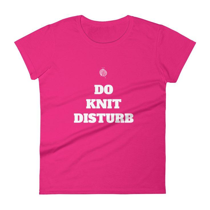 Do Knit Disturb Women's short sleeve t-shirt