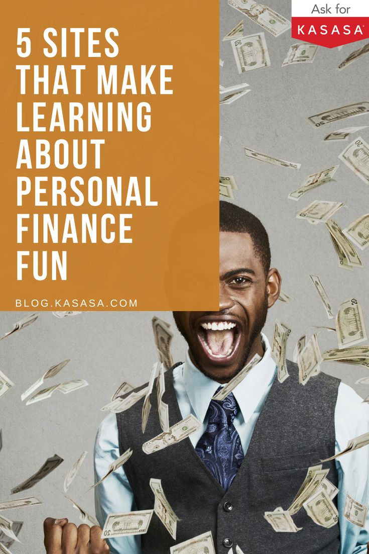 If you think learning about financial literacy can't be fun, and that all personal finance blogs are stuffy and aimed at your elders, think again.  These five sites make learning about finances fun. Check it out: https://blog.kasasa.com/2016/04/learning-finances-fun/