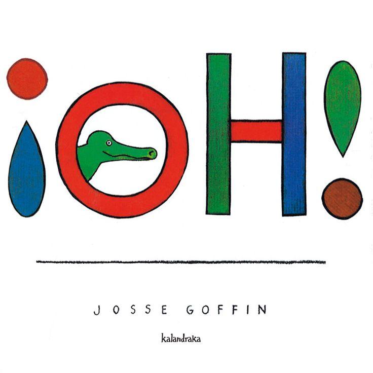 Josse Goffin (ilustración). ¡Oh!. Un clásico contemporáneo de páginas desplegables para conocer el Arte y descubrir que, como diría Magritte, una pipa no es una pipa, ni un sombrero, ni un pincel..
