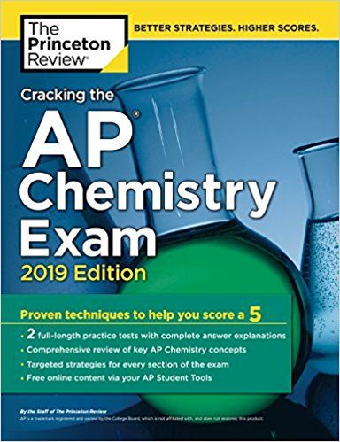 Pdf Download Cracking The Ap Chemistry Exam 2019 Edition Practice