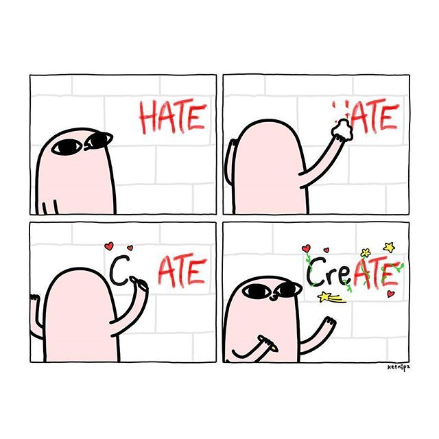 Don't hate, create ❤️