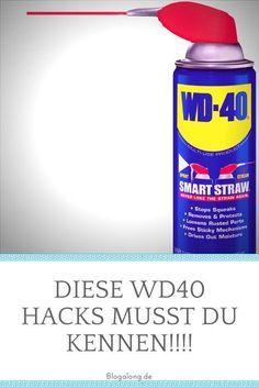 Diese WD40 Hacks MUSST du kennen!! https://blogalong.de/10-wd-40-hacks-die-du-noch-nicht-kanntest/