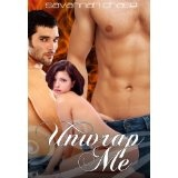 Unwrap Me (Kindle Edition)By Savannah Chase