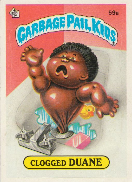 Garbage Pail Kids, much cooler than cabbage patch ;)