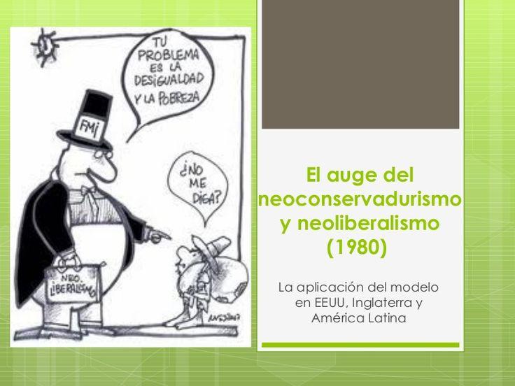 el-auge-del-neoliberalismo-1980 by izakiohead via Slideshare