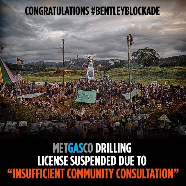 "After months of community pressure, protesters at the #BentleyBlockade were rewarded when state energy minister Anthony Roberts referred the project to ICAC, stating Metagasco failed to undertake ""genuine and effective consultation with the community as required.""  This goes to show that when we make it easier for a government to say no to a corporation than a community, we can win. Read more: http://bit.ly/1sPBYFs"