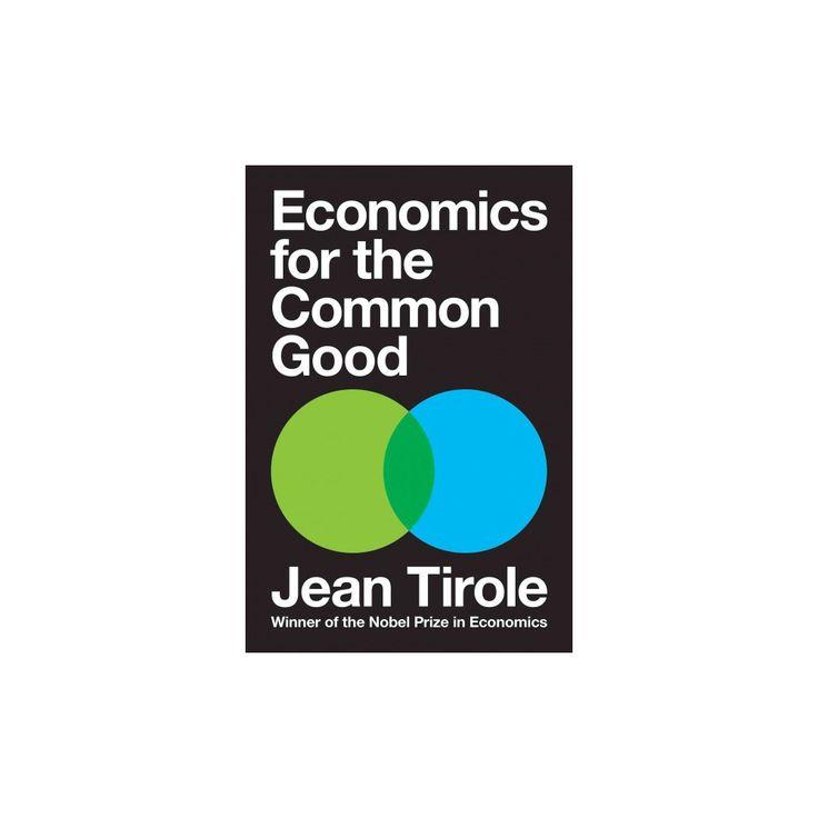 Economics for the Common Good (Hardcover) (Jean Tirole)