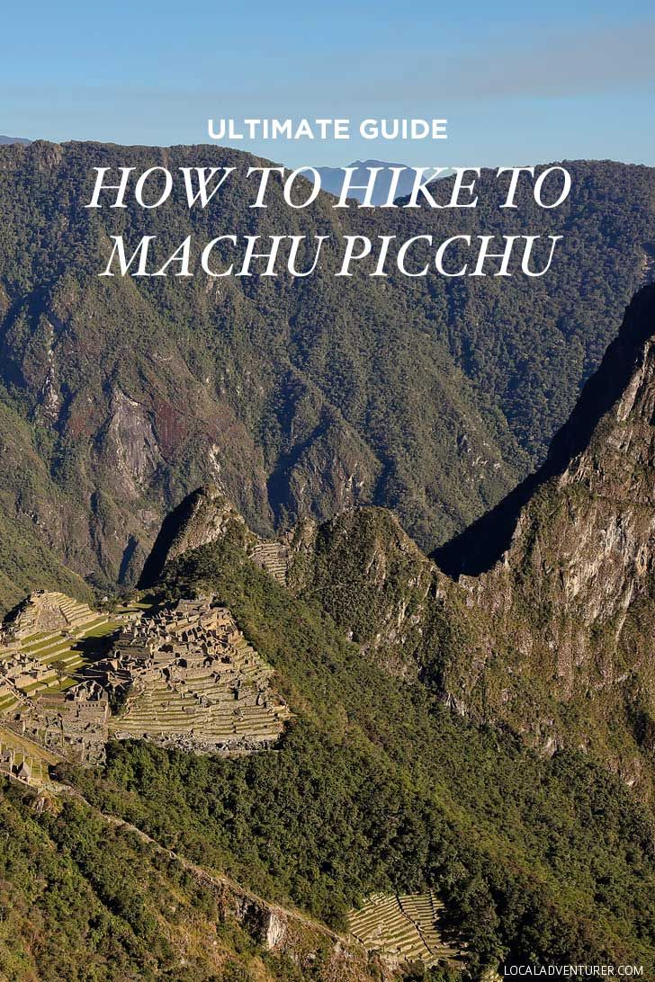 1000 images about south central america ultimate guide how to hike to machu picchu in localadventurer com