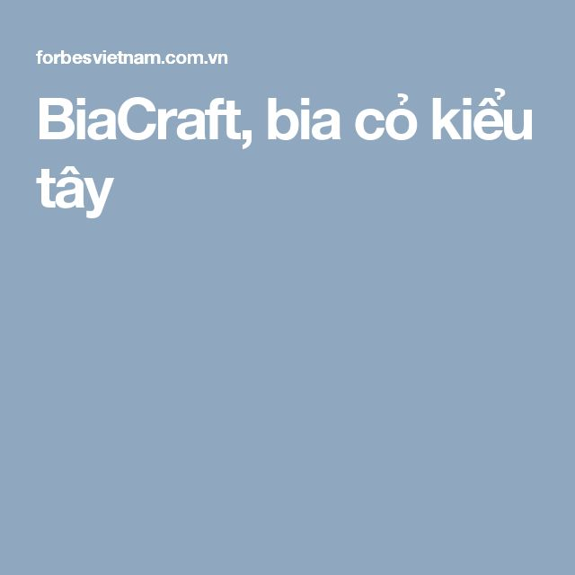 BiaCraft, bia cỏ kiểu tây