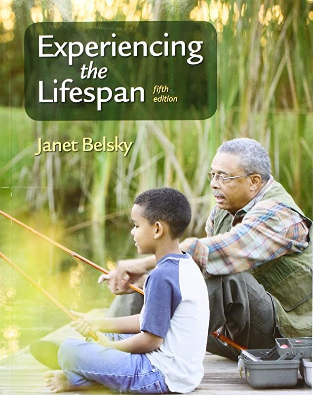 Download Experiencing The Lifespan By Janet Belsky Ebook Free Pdf Books Free Books
