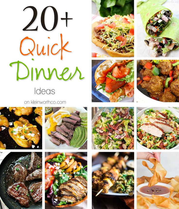 20+ Quick Dinner Ideas These 20+ Quick Dinner Ideas will solve your dinner time woes. From salads to grilled dishes to pasta & more, easy dinner recipes are here & ready to help. on kleinworthco.com