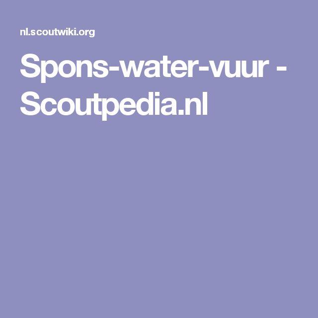 Spons-water-vuur - Scoutpedia.nl