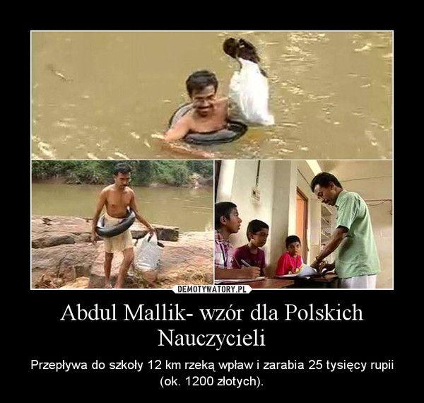 Abdul Mallik- wzór dla Polskich Nauczycieli