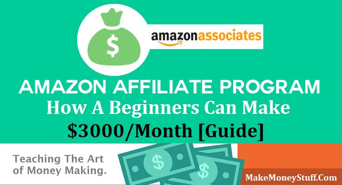 Amazon Affiliate Program - A Complete Beginners Guide For High Returs