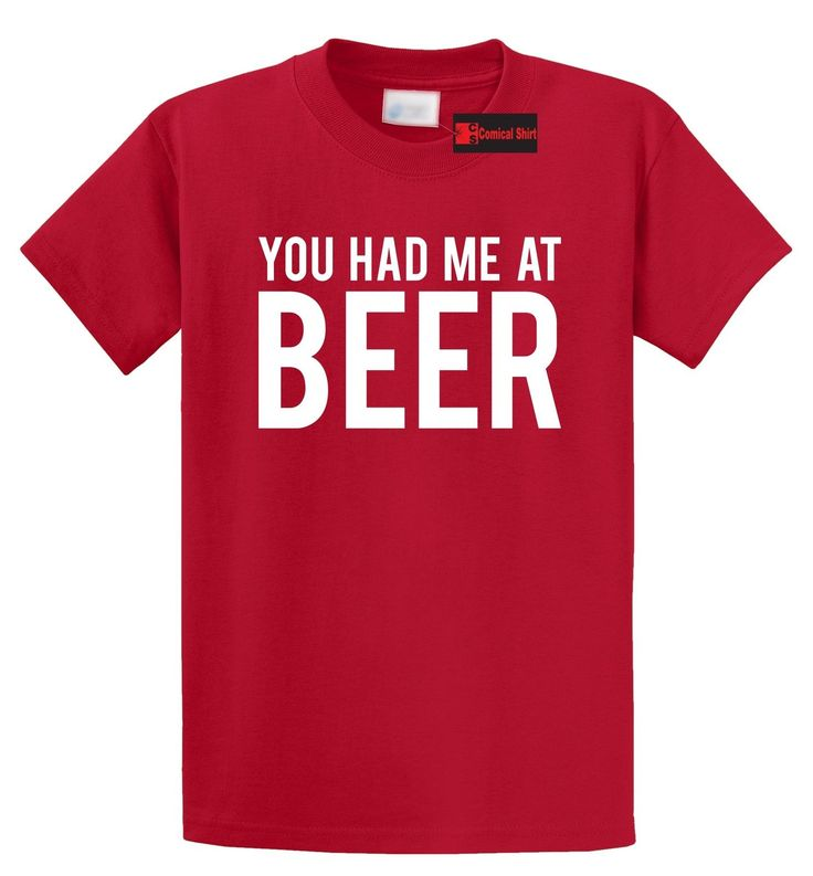 You Had Me At Beer T Shirt Funny Alcohol St Patty's Day Gift Tee S-5XL - https://bestsellerlist.co.uk/you-had-me-at-beer-t-shirt-funny-alcohol-st-pattys-day-gift-tee-s-5xl/