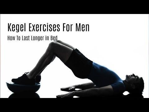 Kegel Exercises For Men - How To Last Longer in Bed With Kegel Exercise | Male Kegeling - YouTube #fitness