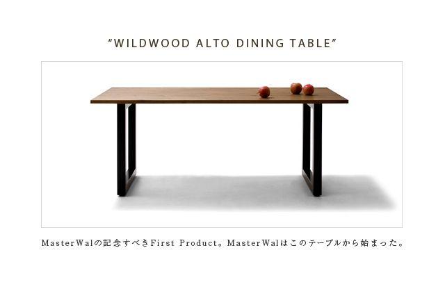 MasterWal WILDWOOD ALTO ダイニングテーブル  table