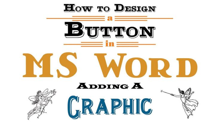 How to create a  button using MS Word