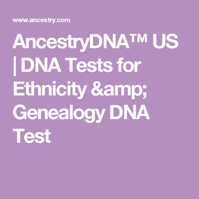 AncestryDNA™ US | DNA Tests for Ethnicity & Genealogy DNA Test