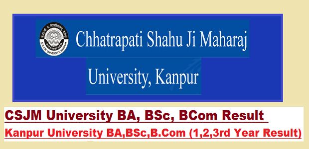 Csjmu Kanpur Bsc Result 2019 1st 2nd 3rd Year Kanpur University