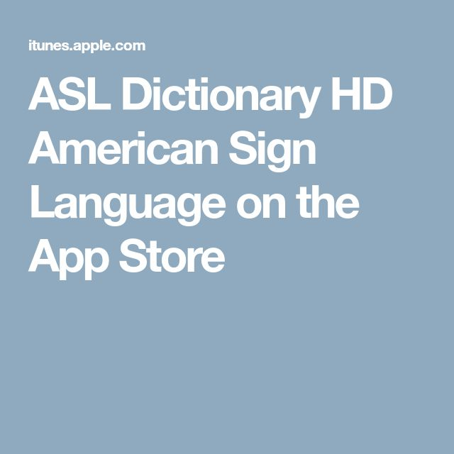 ASL Dictionary HD American Sign Language on the App Store