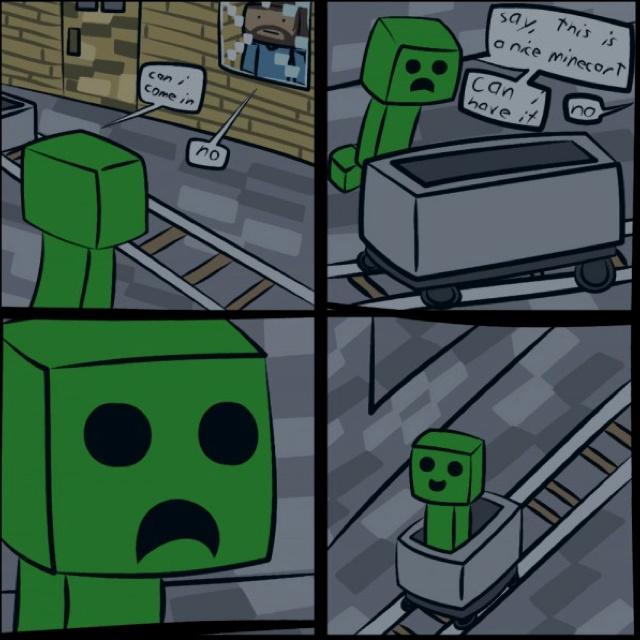 Creepers like mine carts, folks! You have been warned!