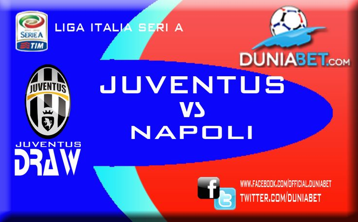 Togel Online : Partai Bergengsi Seri A, Juventus Menjamu Napoli