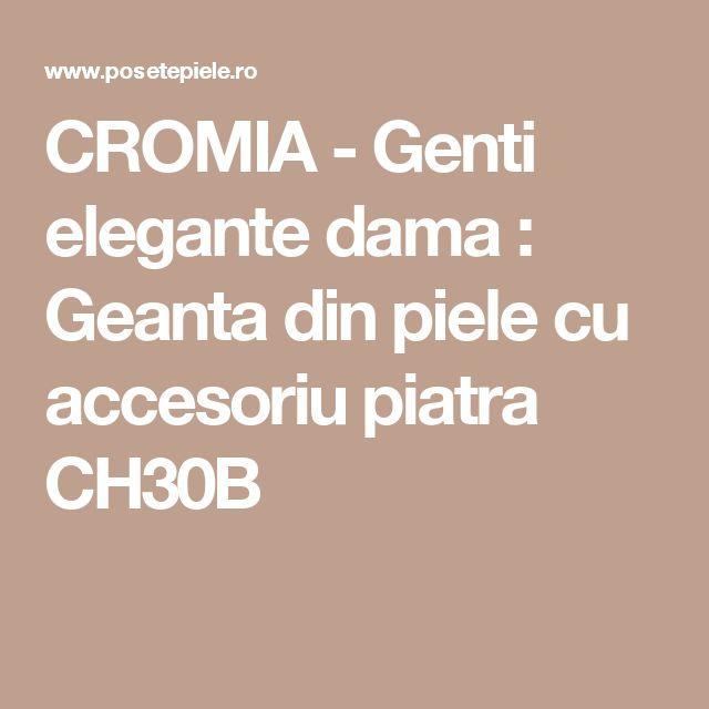 CROMIA - Genti elegante dama : Geanta din piele cu accesoriu piatra CH30B