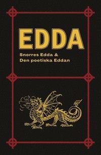 Edda: Snorres Edda & Den poetiska Eddan (häftad)