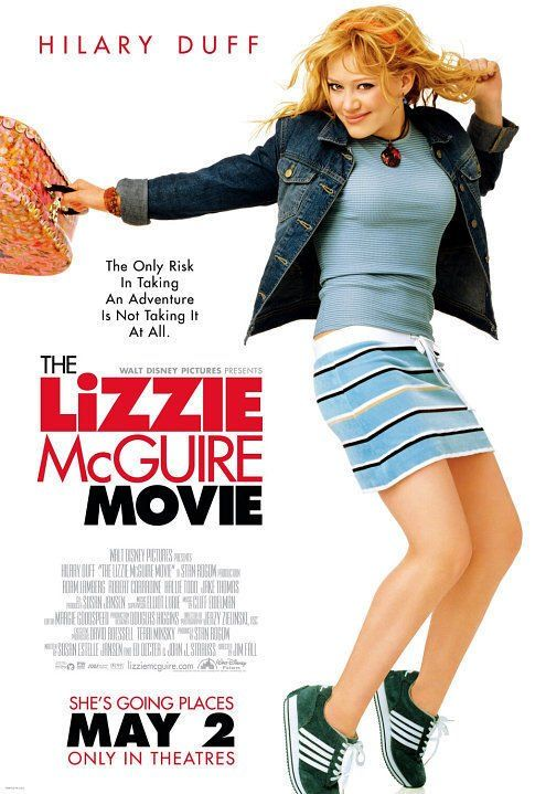 The Lizzie McGuire Movie (2003). One of my favourite movies when I was a kid