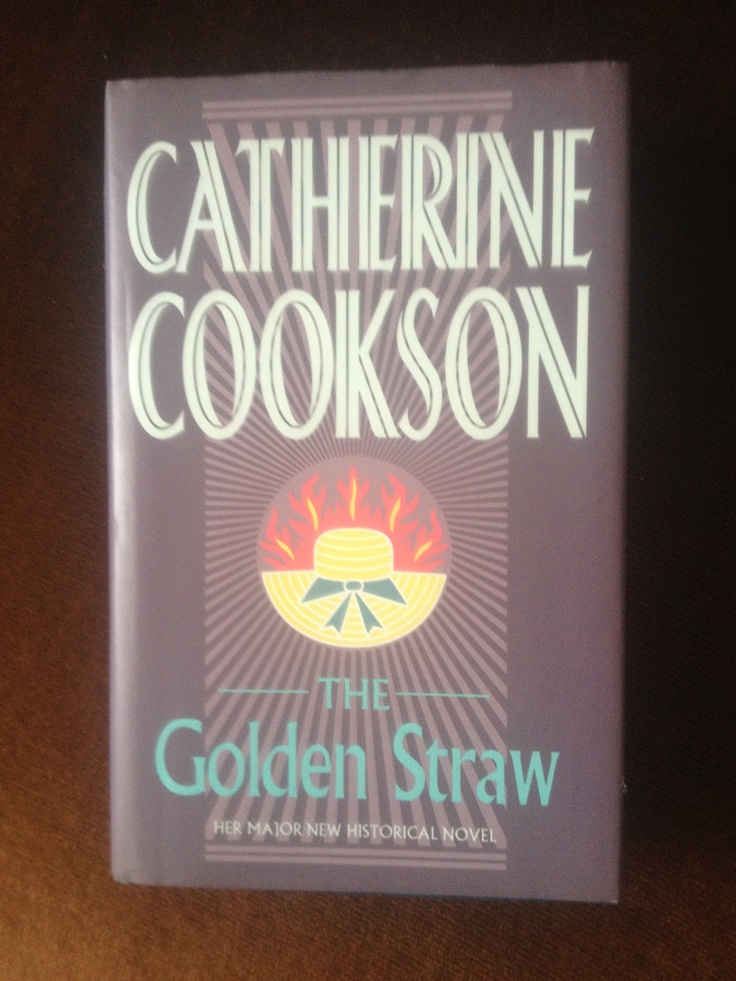 Catherine Cookson. The Golden Straw