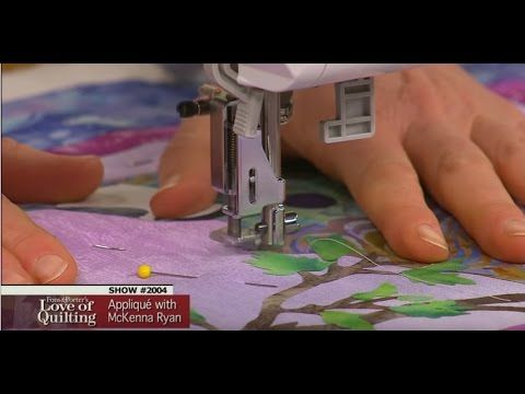 McKenna Ryan Explains Her Applique Quilt Method (Fons and Porter) - YouTube