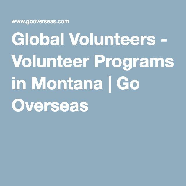 Global Volunteers - Volunteer Programs in Montana | Go Overseas