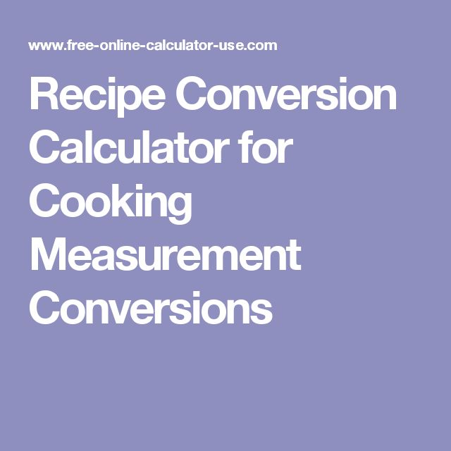 Recipe Conversion Calculator for Cooking Measurement Conversions