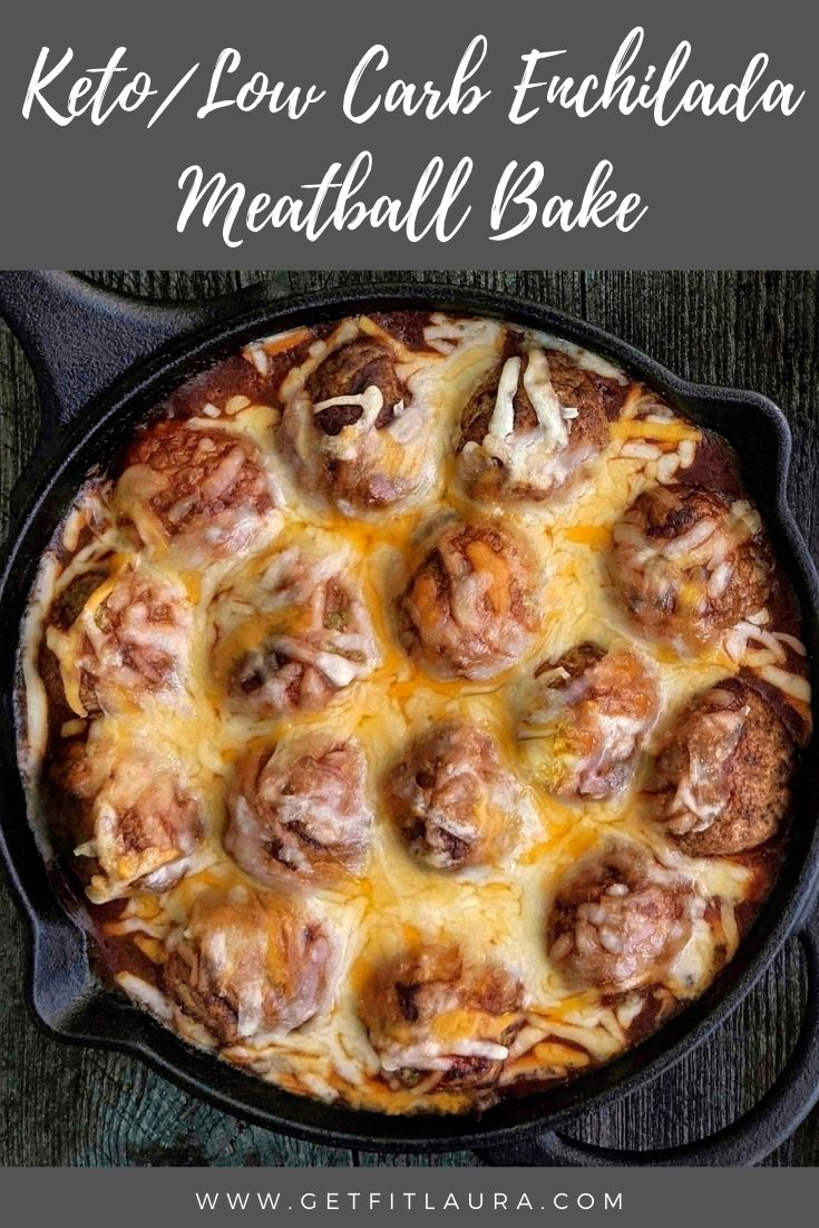 Low Carb Enchilada Meatball Bake | Recipe in 2021 | Low ...