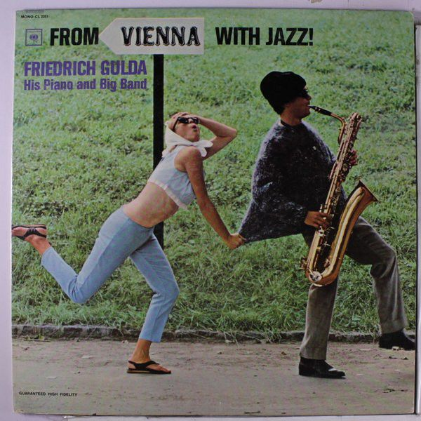 Friedrich Gulda His Piano And Big Band - From Vienna With Jazz at Discogs