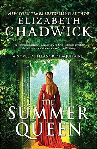 The Summer Queen: A Novel of Eleanor of Aquitaine - Kindle edition by Elizabeth Chadwick. Literature & Fiction Kindle eBooks @ Amazon.com.