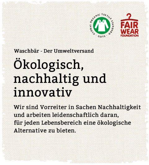 Waschbär - Der Umweltversand für Naturmode & Bioprodukte. Ökologisch, nachhaltig, innovativ