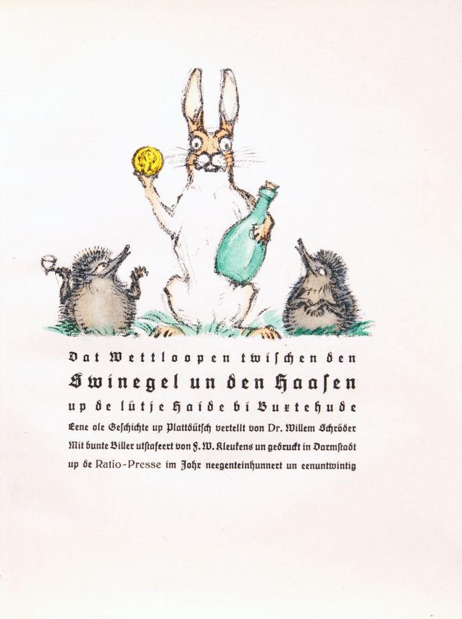 Friedrich Wilhelm Kleukens, up de lütje Haide bi Buxtehude. Eene ole Geschichte up Plattdütsch vertellt von Dr. Willem Schröder. Mit bunte Biller utstafeert von F. W. Kleukens. Darmstadt 1921.
