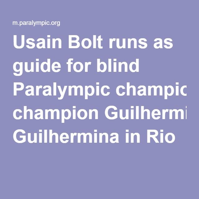 Usain Bolt runs as guide for blind Paralympic champion Guilhermina in Rio