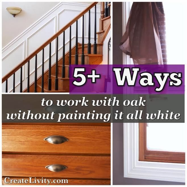 5 Ways To Make Oak Work (Without Painting It All White